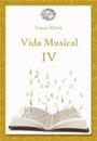 Vida Musical IV