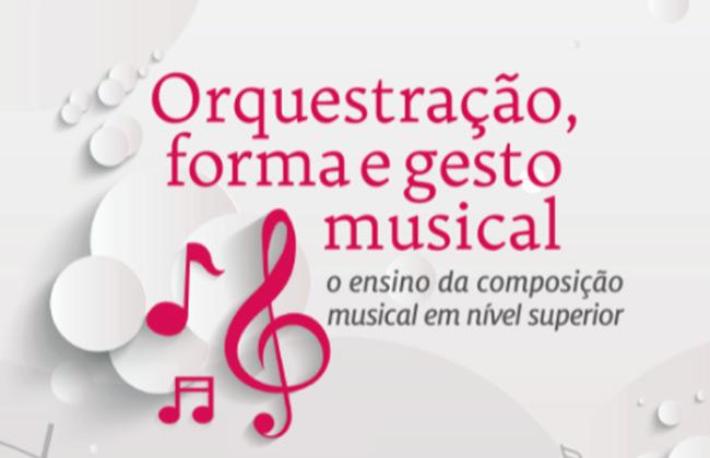 Livro sobre orquestração de Wellington Gomes é publicado pela EDUFBA