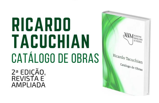 """ABM publica 2ª edição de """"Ricardo Tacuchian: Catálogo de obras"""""""